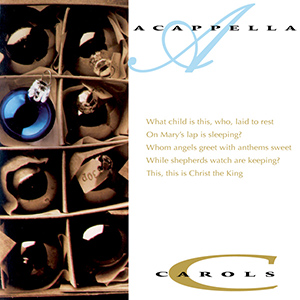 DG037 -- Acappella Carols Digital Album