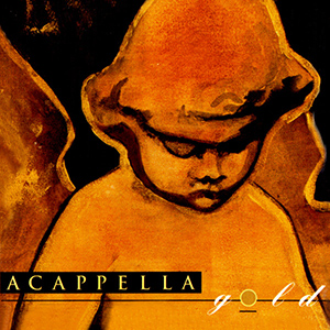 Acappella Gold album