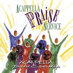 DG137 -- Acappella Praise Service Digital Album