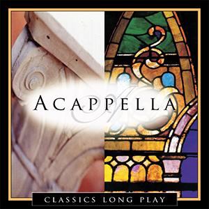 Acappella Classics Long Play album