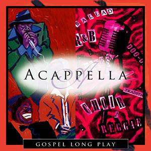 Acappella Gospel Long Play album
