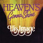 Heaven's Gonna Shine album