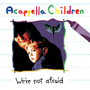 We're Not Afraid album
